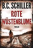 Rote Wüstenblume (David Stein 3) (German Edition)