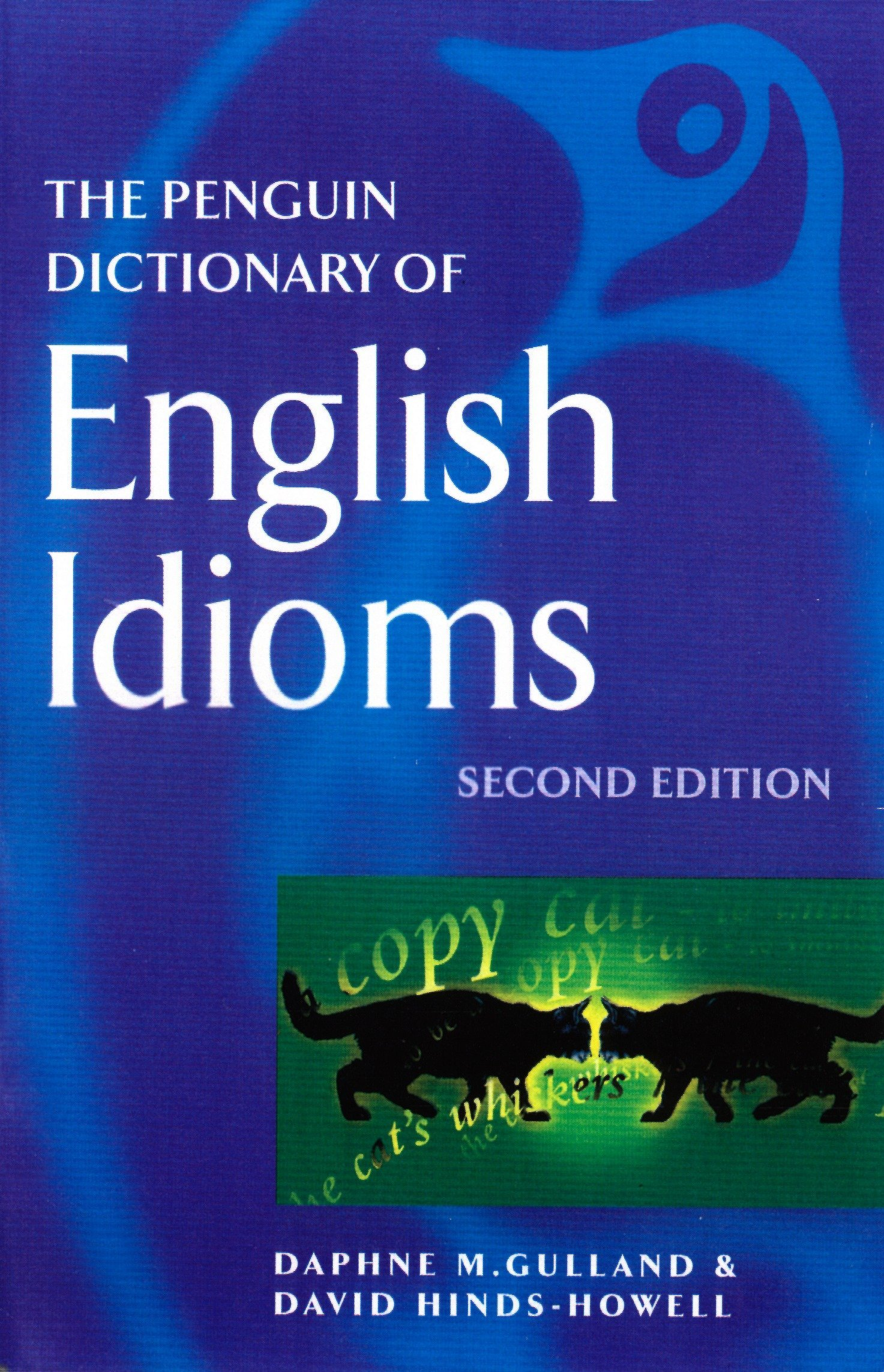 The Penguin Dictionary of English Idioms (Penguin Reference Books)