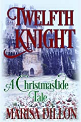 Twelfth Knight: A Christmastide Tale Kindle Edition