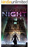 The Darkest Night (The Second Dark Ages Book 2)
