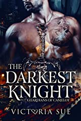 The Darkest Knight (Guardians of Camelot Book 3) Kindle Edition