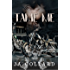 Tame Me (Book #1 in the Blood Brothers MC Series)