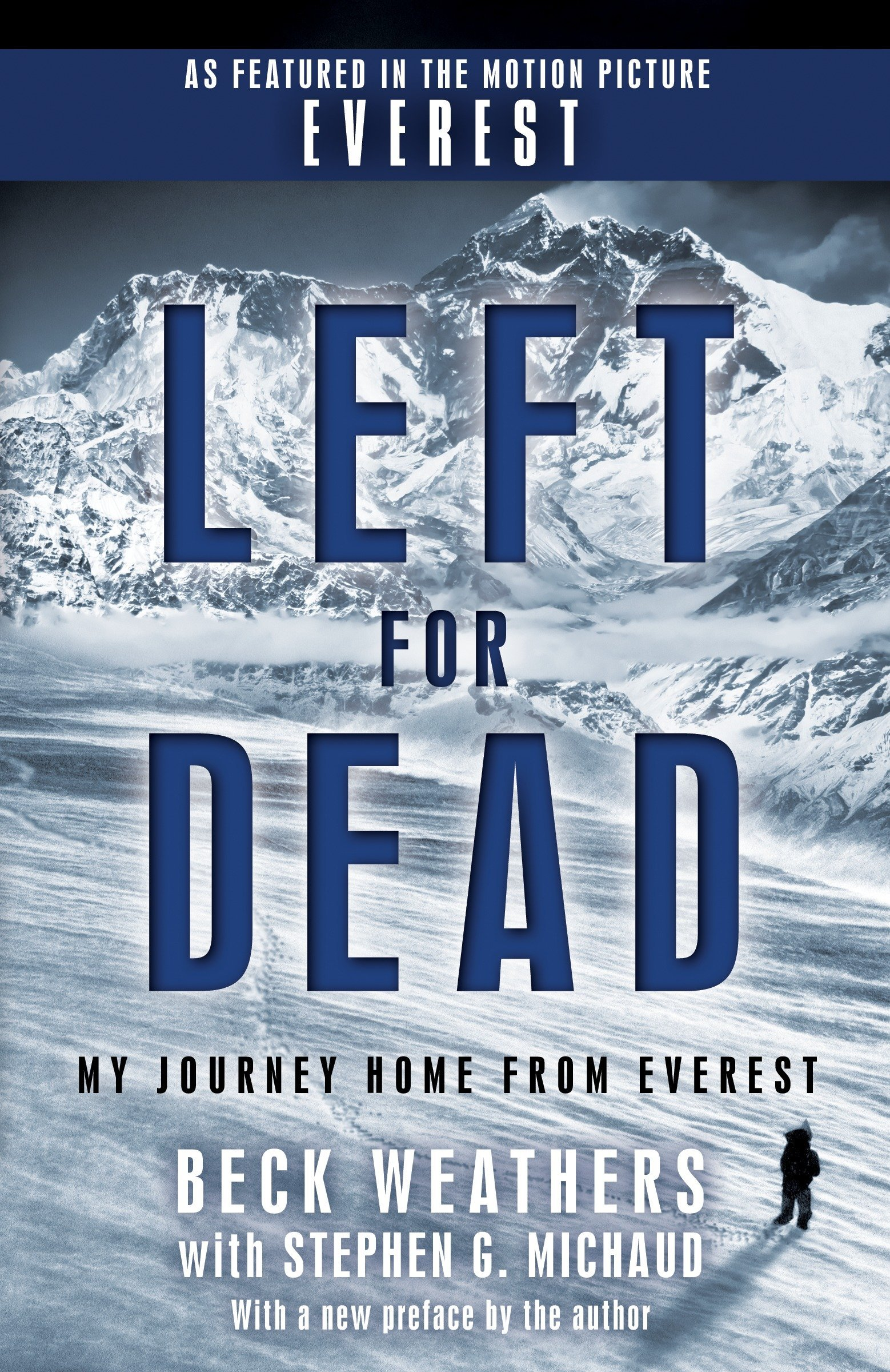 Left for Dead (Movie Tie-in Edition): My Journey Home from Everest: Beck  Weathers, Stephen G. Michaud: 9780440509172: Amazon.com: Books