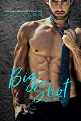 Big Shot: A Second Chance Standalone Romance (Sexy Jerk World Book 2) Kindle Edition