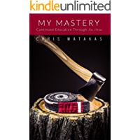 My Mastery: Continued Education Through Jiu Jitsu