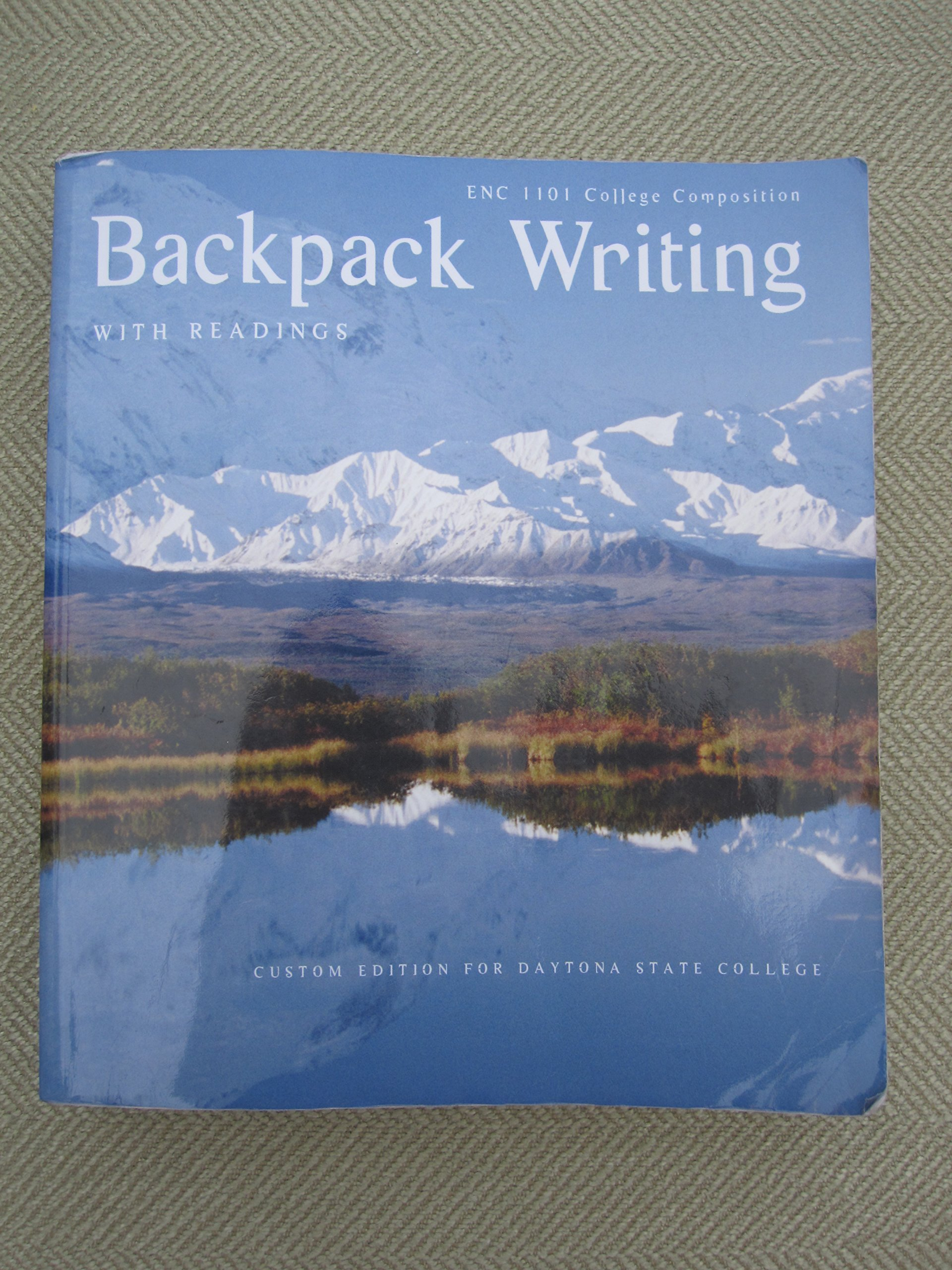 Read Online Backpack Writing with Readings (Custom Edition for Daytona State College) ebook