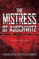 The Mistress Of Auschwitz (English