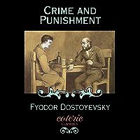Crime and Punishment (Coterie Classics) (English Edition)