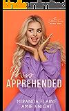 Miss Apprehended