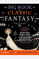 The Big Book of Classic Fantasy Kindle Edition