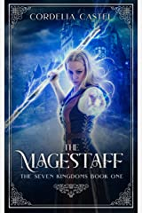 The Magestaff (The Seven Kingdoms Book 1) Kindle Edition