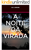 A NOITE DA VIRADA