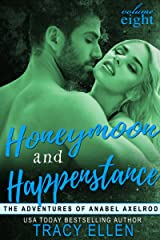 Honeymoon and Happenstance (The Adventures of Anabel Axelrod, Book 8) Kindle Edition