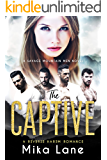 The Captive: A Contemporary Reverse Harem Romance (Savage Mountain Men)