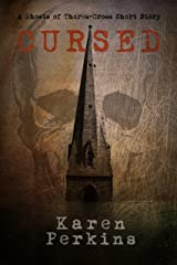 Cursed: A Ghosts of Thores-Cross Short Story Kindle Edition
