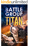 Battle Group Titan: Beyond Warp ((Battle Group Titan Series Vol 1))