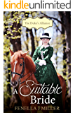 A Suitable Bride (The Duke's Alliance, Book One)