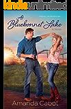 At Bluebonnet Lake (Texas Crossroads Book #1): A Novel