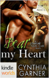 Grayslake: More than Mated: Bear My Heart (Kindle Worlds Novella)