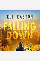 Falling Down Audible Audiobook