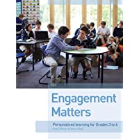 Engagement Matters: Personalised Learning for Grades 3-6