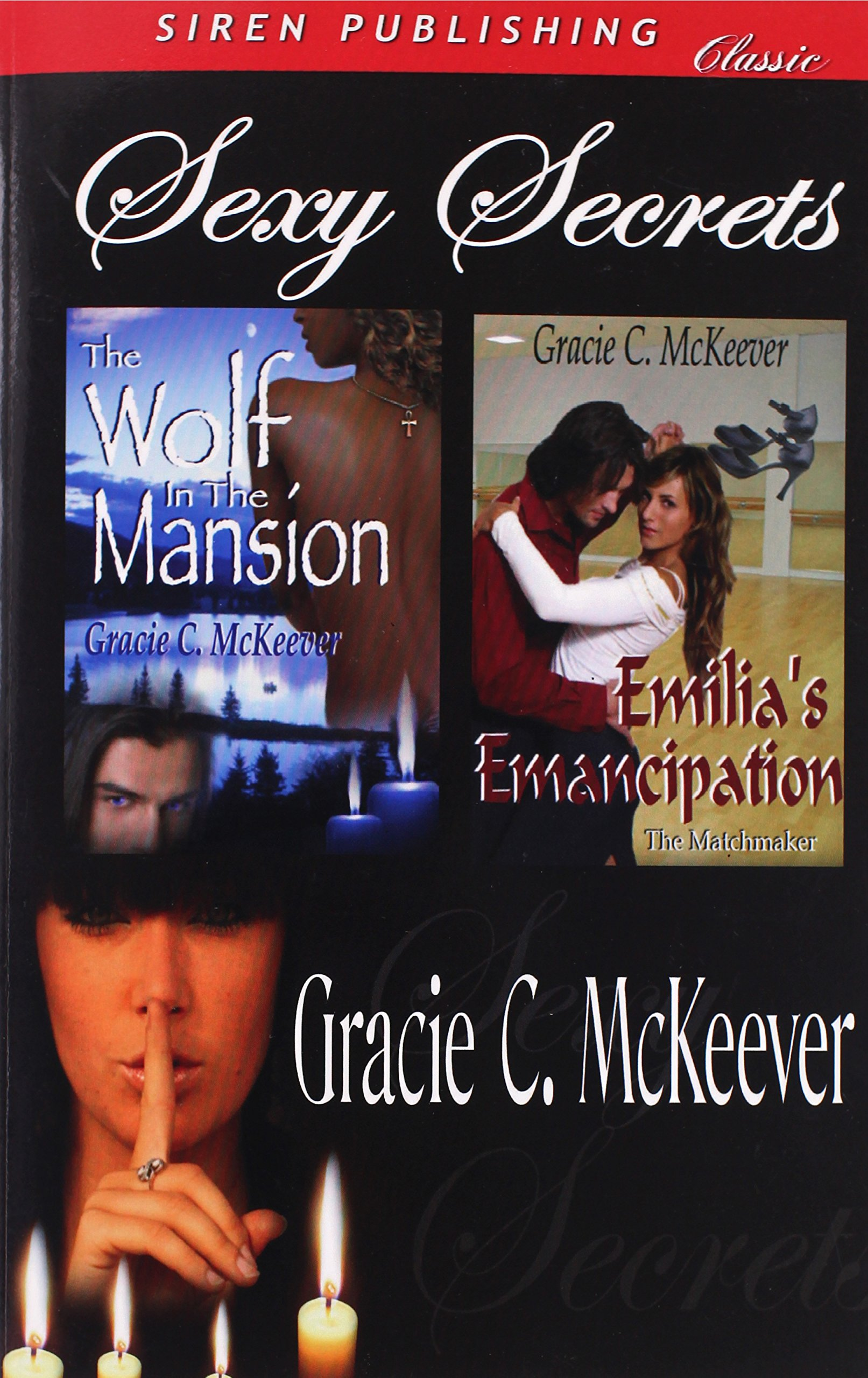 Sexy Secrets [The Wolf in the Mansion: Emilia's Emancipation] (Siren Publishing Classic) pdf