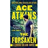 The Forsaken (A Quinn Colson Novel Book 4)