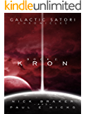 Galactic Satori Chronicles: Kron