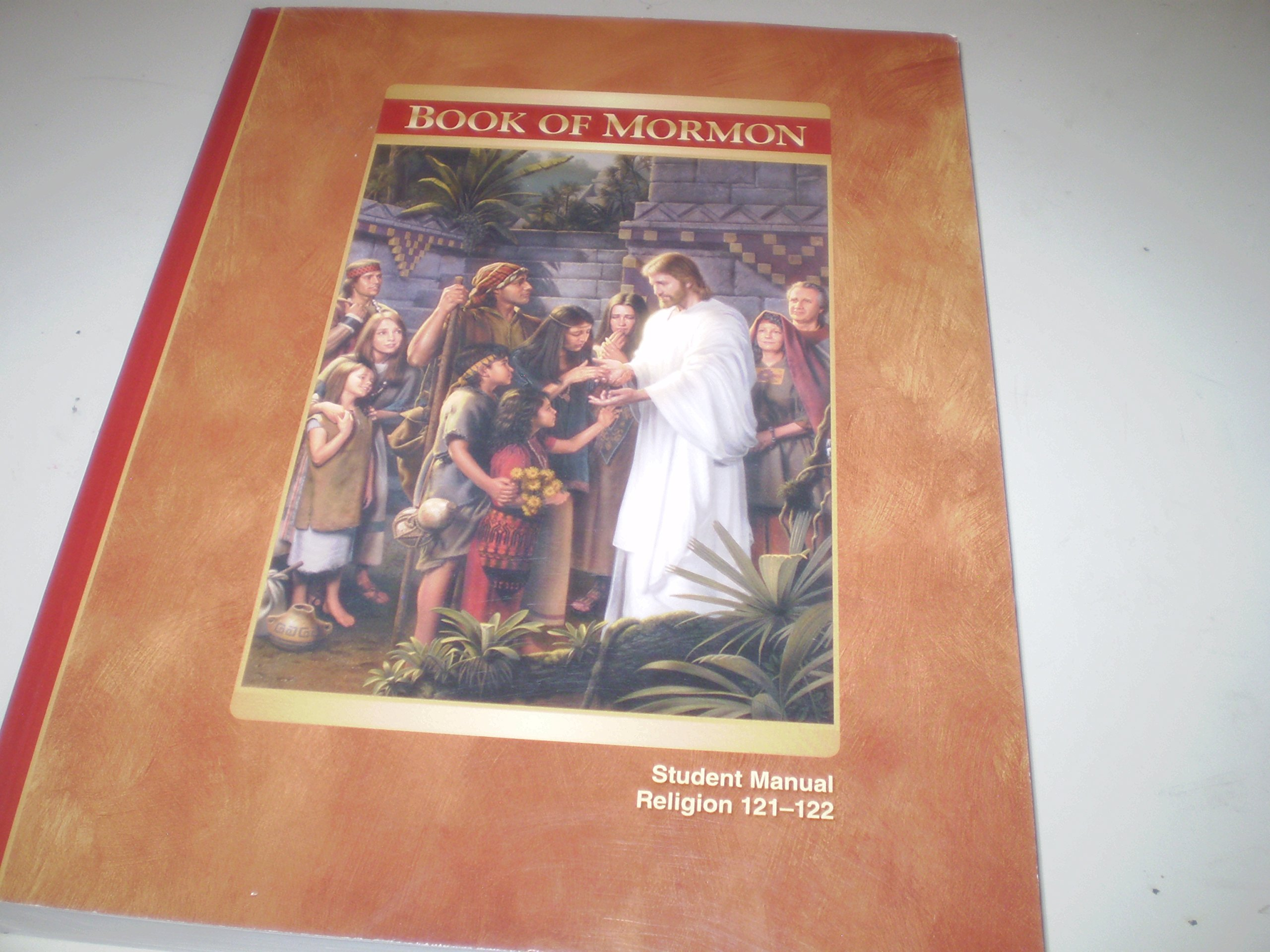 Book of Mormon - Student Manual, Religion 121-122: Church of Jesus Christ  of Latter-day Saints: Amazon.com: Books