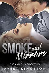 Smoke and Mirrors: (Fire and Fury Book Two) Kindle Edition