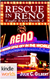 The Lei Crime Series: Rescue in Reno (Kindle Worlds Novella) (Eagle Eyes Book 2)