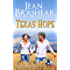 Texas Hope: Sweetgrass Springs Stories (Texas Heroes Book 16)