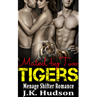 Mated by Two Tigers: Shifter Menage Romance (English Edition)
