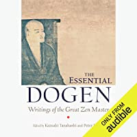 The Essential Dogen: Writings of the Great Zen Master