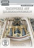 Bachwerke auf Silbermann-Orgeln, Vol. 1 (DDR TV-Archiv)
