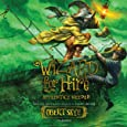 Apprentice Needed: The Wizard for Hire Series, book 2