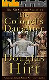 The Colonel's Daughter (Kit Carson Book 1)