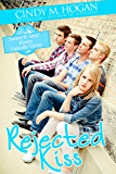 Rejected Kiss (Sweet N' Sour Kisses Book 4)