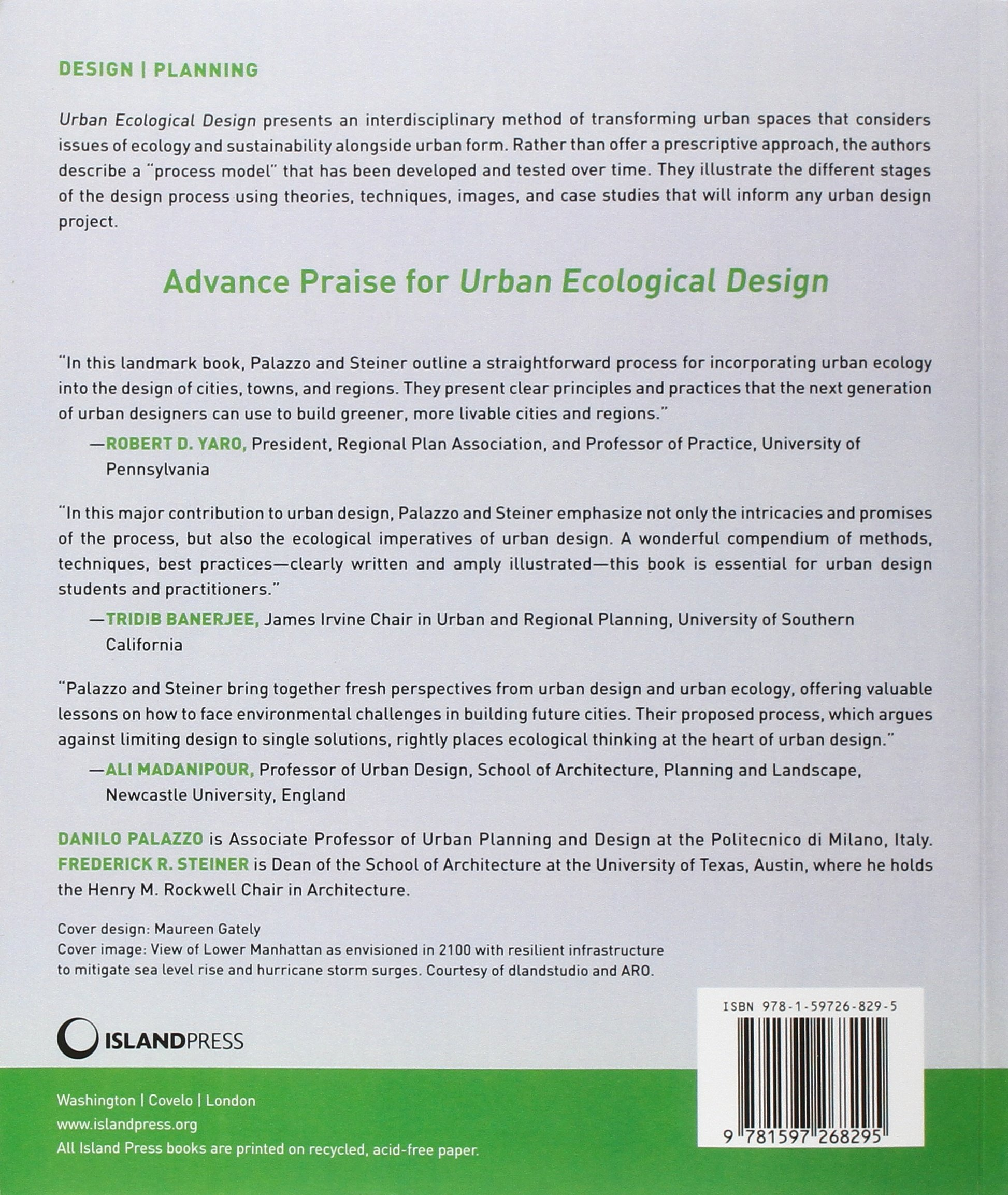 Urban Ecological Design: A Process for Regenerative Places: Amazon.co.uk:  Danilo Palazzo, Frederick Steiner: 9781597268295: Books