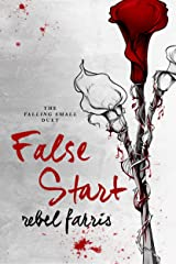 False Start (Falling Small Duet Book 1) Kindle Edition