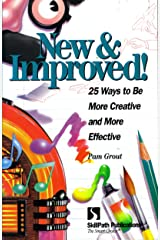 New & Improved: 25 Ways to Be More Creative & More Effective Paperback