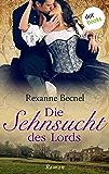Die Sehnsucht des Lords: Roman