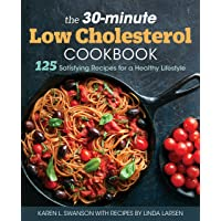 30-Minute Low-Cholesterol Cookbook: 125 Satisfying Recipes for a Healthy Lifestyle