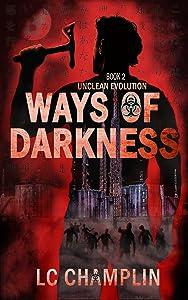 Ways of Darkness (Unclean Evolution Book 2)