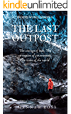 The Last Outpost (Frozen World Book 1)