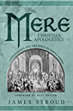 Mere Christian Apologetics: Apologetics and the Bible in Simple Terms (English Edition)