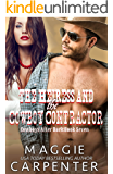 The Heiress and The Cowboy Contractor (Cowboys After Dark Book 7)