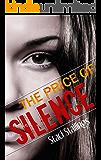 The Price of Silence: A Contemporary Teen Romance Novel