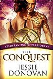 The Conquest (Kelderan Runic Warriors Book 1) (English Edition)