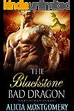 The Blackstone Bad Dragon: Blackstone Mountain Book 2